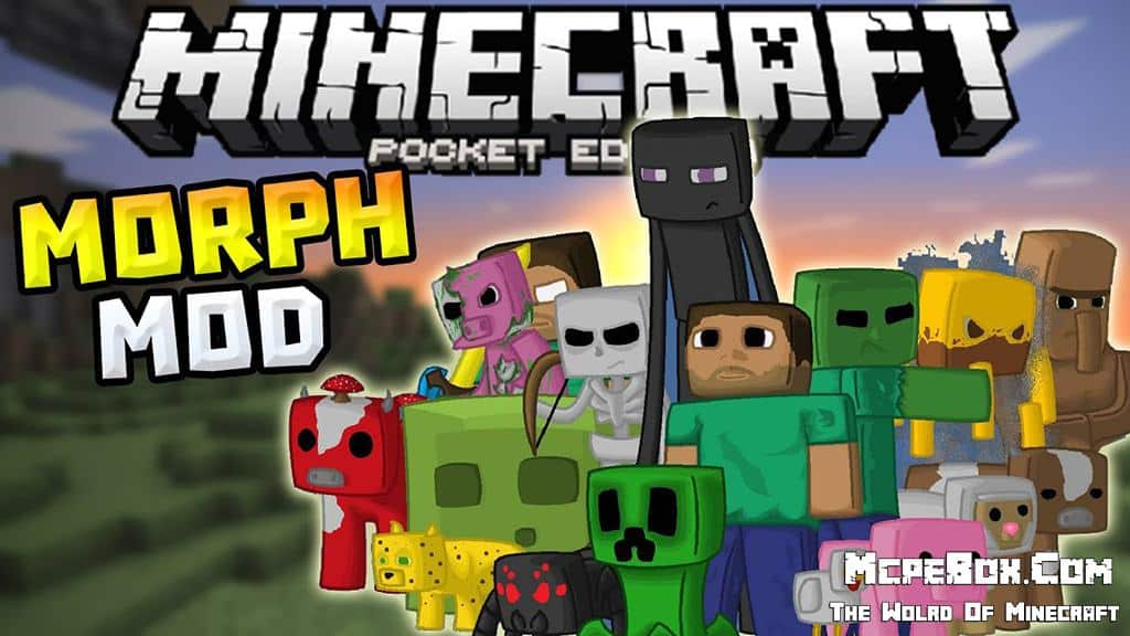 Morph Mods for Minecraft PE