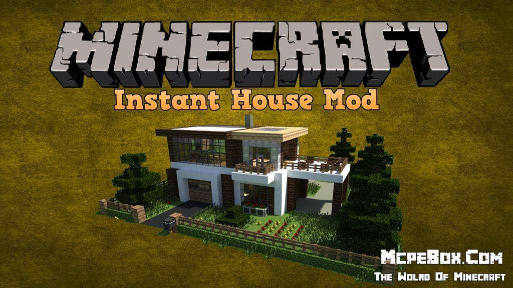 Instant House Mods