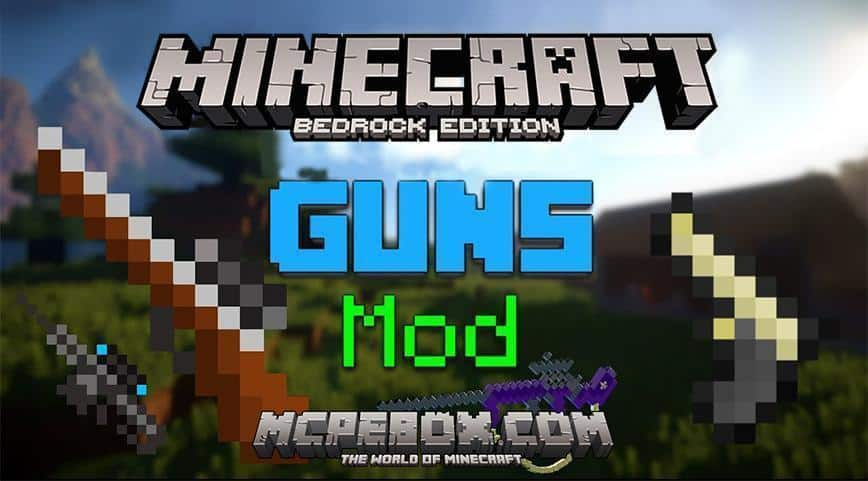 Best Gun Mods For Minecraft PE